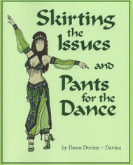 Skirting the Issues and Pants for the Dance - By Dawn Devine ~ Davina