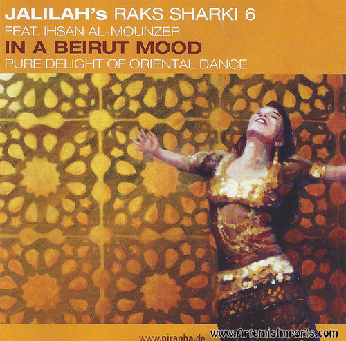 Jalilah's Raks Sharki 6 - In a Beirut Mood, featuring Ihsan Al-Mounzer - Belly Dance Music CD