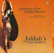 Jalilah's Raks Sharki 3 - Journey of the Gipsy Dancer - Belly Dance Music CD
