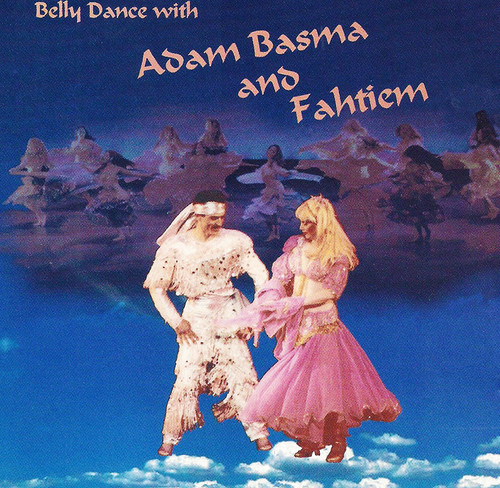 Fahteim - Belly Dance with Adam Basma & Fahtiem ~ Belly Dance Music CD