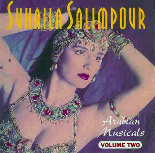 Arabian Musicals Volume 2 - Suhaila Salimpour ~ Belly Dance Music