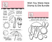 Wish You Were Here Stamp & Die Bundle