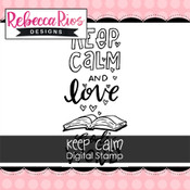 Keep Calm Digital Stamp