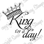 King for a Day Digi Stamp