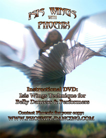 SPECIAL OFFER:  FREE WITH YOUR $50 ORDER TOTAL DVD: ISIS WINGS WITH PHOENIX  (techniques for belly dancers & performers)