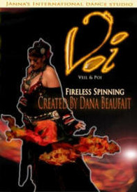DVD:   VOI   (VEIL & POI)   FIRELESS SPINNING FOR BELLY DANCERS by Dana Beaufait