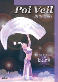 new arrival DVD:    POI VEIL BELLYDANCE  (3 Yard!) Poi Veil Technique with IZUMI