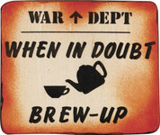 When in Doubt Brew Up Sign