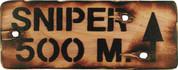 Sniper 500m Sign