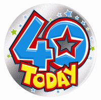40 TODAY