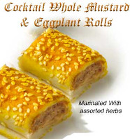 COCKTAIL EGGPLANT WHOLE MUSTARD ROLLS 24