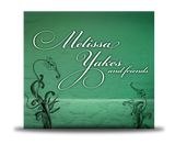 Melissa Yakes and Friends | Melissa Yakes