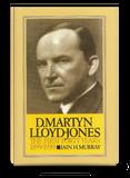 Life of D Martyn Lloyd-Jones vol 1| Iain H. Murray