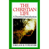 Christian Life | Sinclair Ferguson