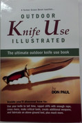 Outdoor Knife Use Illustrated