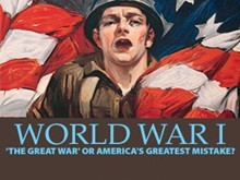 "World War I: ""The Great War"" OR America's Greatest Mistake? (Audio CD)"