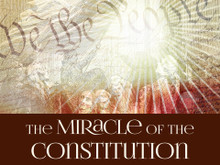 The Miracle of The Constitution (Audio CD)