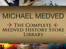 The Complete Medved History Store Library (Audio CDs ONLY)