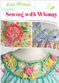 More Sewing with Whimsy DVD by Kari Mecca