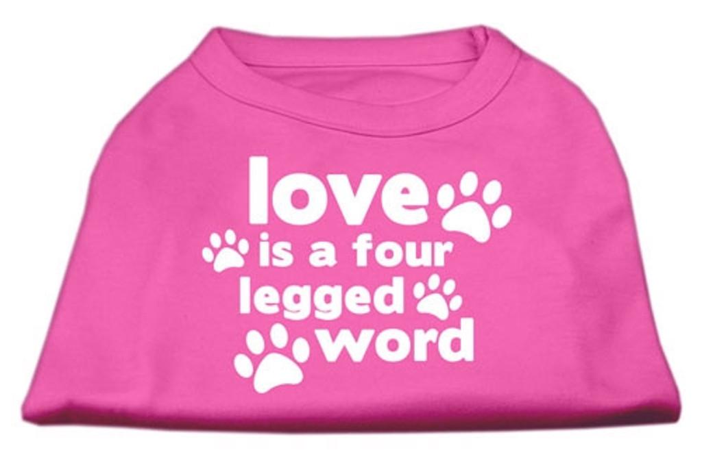 Love is a 4 Legged Word Screen Printed Shirts