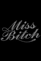 Miss Bitch - Rhinestone - Dog Tank