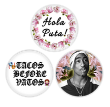 APPLE SAUCED 3-PACK OF BUTTONS (HOLA PUTA, TACOS BEFORE VATOS, KING PAC)