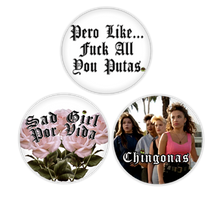 Apple Sauced 3-Pack of Buttons (Pero Like, Sad Girl For Life, Chingonas)
