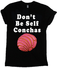 Apple Sauced Don't Be Self Conchas Tee