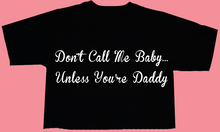 Unless You're Daddy Tee (Cropped)