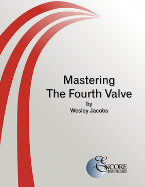 Mastering the Fourth Valve
