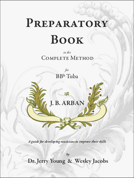 Preparatory Book to the Arban Complete Method for BBb Tuba