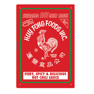 Sriracha - Hot Chili Sauce Tin Sign