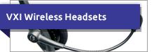 VXI Wireless Headsets