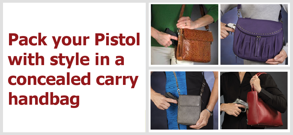 Concealed carry handbags give quick protection.