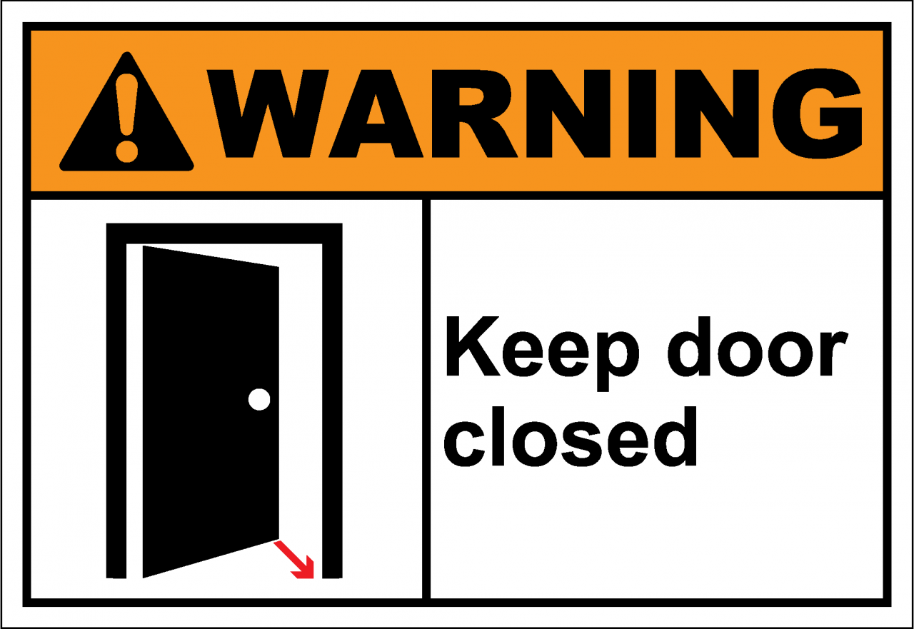 Keep Door Closed : Warnh keep door closed safetykore