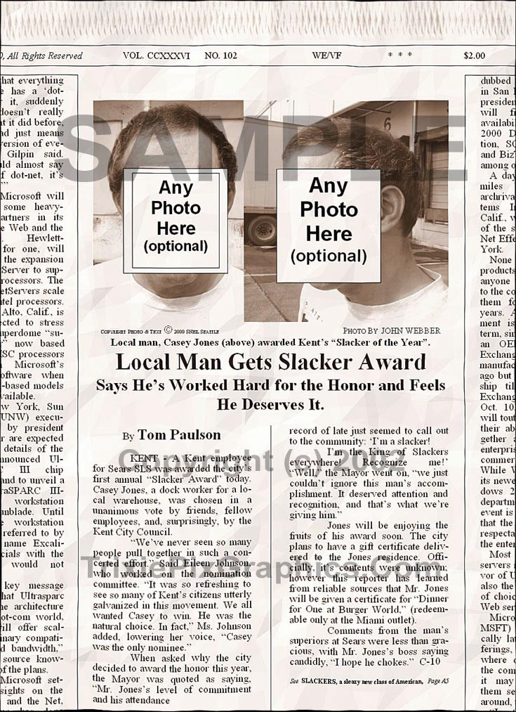 Fake Joke Newspaper Article LOCAL MAN GETS COVETED SLACKER AWARD