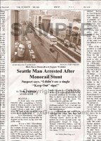 Fake Joke Newspaper Article SEATTLE MAN ARRESTED AFTER MONORAIL STUNT