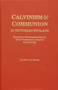 Calvinism & Communion book cover