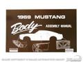 69 Body Assembly Manual