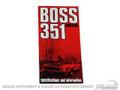 71 Boss 351 Owners Manual