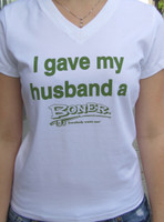"""I Gave my Husband a Boner"" White with Green print"