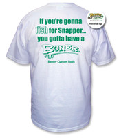 """""""Fish for Snapper"""" White Tee with Green Print on reverse"""