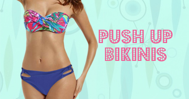 Push Up Bikinis