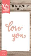 Love You Word Die Set