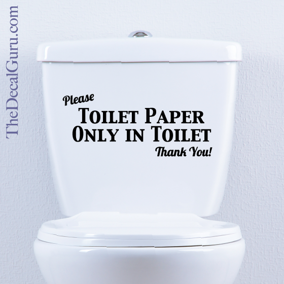 Bathroom Signs Toilet Paper Only toilet paper only | toilet decal | the decal guru