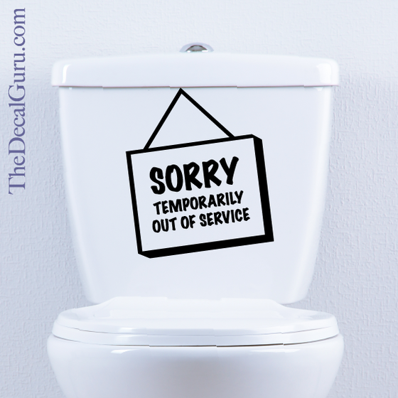 Temporarily Out Of Service Toilet Decal The Decal Guru