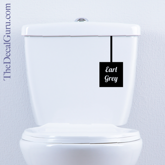 Toilet Tea Earl Grey decal sign