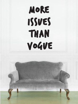 more issues than vogue wall decal