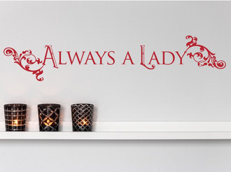 Always A Lady Wall Decal