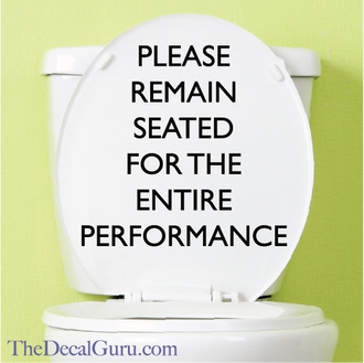 Please Remain Seated Wall Decal